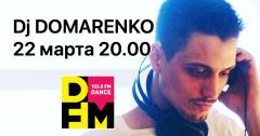 DJ  DOMARENKO сыграет на DFM Томск