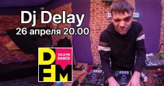 DJ Delay раскачает DFM Томск