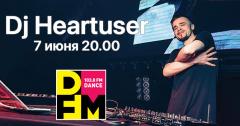 DJ Heartuser раскачает DFM Томск